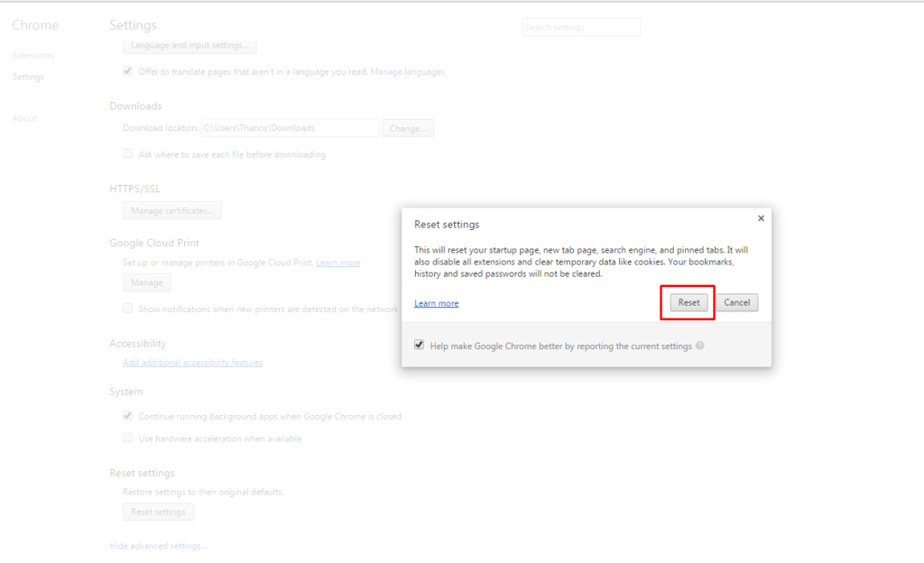 Google Chrome Browser click Reset option to remove and changed to their original defaults