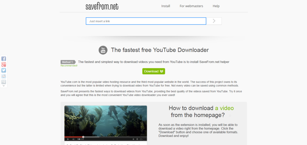 Download you tube videos without software then use en.savefrom.net